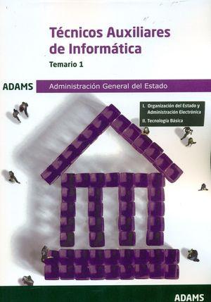 TEMARIO 1 TÉCNICOS AUXILIARES DE INFORMÁTICA. ADMINISTRACIÓN GENERAL DEL ESTADO