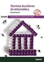 TÉCNICOS AUXILIARES DE INFORMÁTICA. CUESTIONARIOS