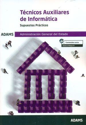 TECNICOS AUXILIARES DE INFORMATICA. SUPUESTOS PRACTICOS
