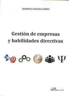 GESTION DE EMPRESAS Y HABILIDADES DIRECTIVAS