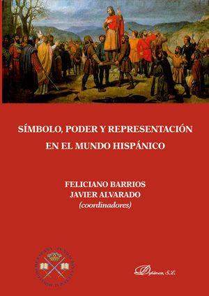 SIMBOLO, PODER Y REPRESENTACION EN EL MUNDO HISPANICO