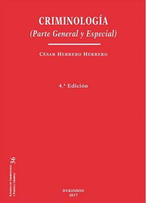 CRIMINOLOGIA. PARTE GENERAL Y ESPECIAL