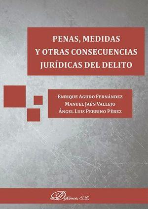 PENAS, MEDIDAS Y OTRAS CONSECUENCIAS JURÍDICAS DEL DELITO
