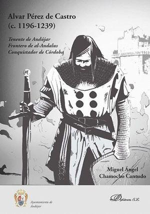 ALVAR PÉREZ DE CASTRO (C. 1196-1239)