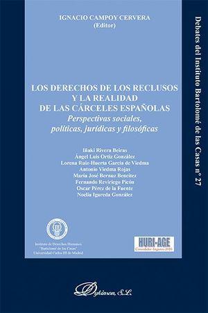 LOS DERECHOS DE LOS RECLUSOS Y LA REALIDAD DE LAS CÁRCELES ESPAÑOLAS