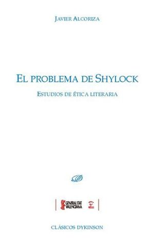 EL PROBLEMA DE SHYLOCK. ESTUDIOS DE ÉTICA LITERAIRA