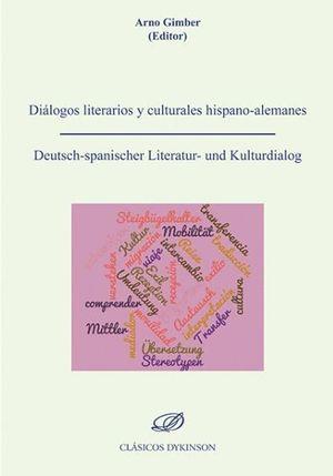 DIALOGOS LITERARIOS Y CULTURALES HISPANO-ALEMANES