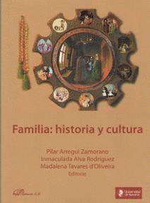 FAMILIA: HISTORIA Y CULTURA