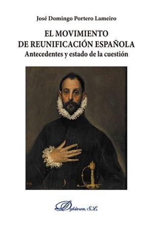 EL MOVIMIENTO DE REUNIFICACIÓN ESPAÑOLA
