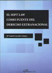 EL SOFT LAW COMO FUENTE DE DERECHO EXTRANACIONAL