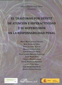 EL TRASTORNO POR DEFICIT DE ATENCIÓN E HIPERACTIVIDAD Y SU REPERCUSIÓN EN LA RESPONSABILIDAD PENAL