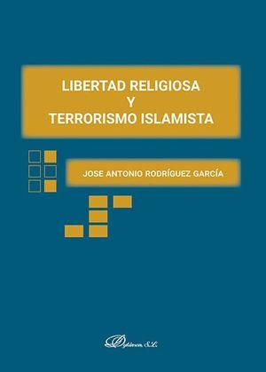LIBERTAD RELIGIOSA Y TERRRORISMO ISLAMISTA