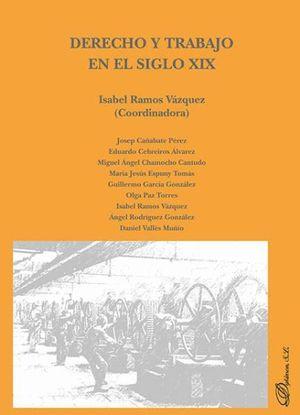 DERECHO Y TRABAJO EN EL SIGLO XIX