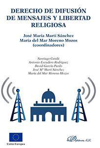 DERECHO DE DIFUSIÓN DE MENSAJES Y LIBERTAD RELIGIOSA