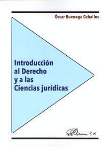 INTRODUCCION AL DERECHO Y A LAS CIENCIAS JURIDICAS