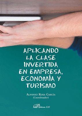 APLICANDO LA CLASE INVERTIDA EN EMPRESA, ECONOMIA Y TURISMO