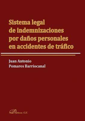 SISTEMA LEGAL DE INDEMNIZACIONES POR DAÑOS PERSONALES EN ACCIDENTES DE TRAFICO