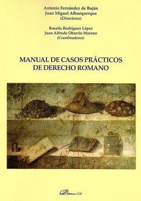 MANUAL DE CASOS PRÁCTICOS DE DERECHO ROMANO