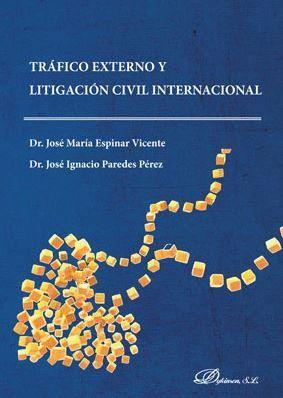 TRAFICO EXTERNO Y LIGITACIÓN CIVIL INTERNACIONAL