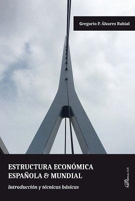 ESTRUCTURA ECONOMICA ESPAÑOLA Y MUNDIAL