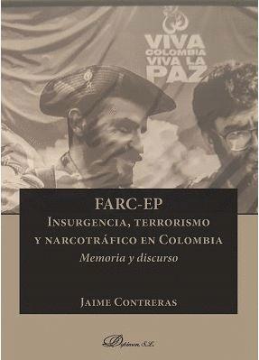 FARC-EP INSURGENCIA, TERRORISMO Y NARCOTRAFICO EN COLOMBIA