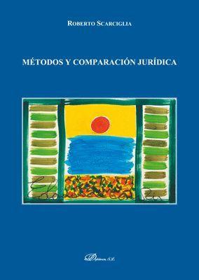 MÉTODOS Y COMPARACIÓN JURÍDICA