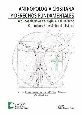 ANTROPOLOGIA CRISTIANA Y DERECHOS FUNDAMENTALES