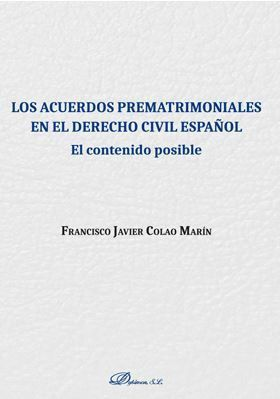 LOS ACUERDOS PREMATRIMONIALES EN EL DERECHO CIVIL ESPAÑOL