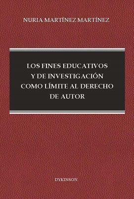 LOS FINES EDUCATIVOS Y DE INVESTIGACIÓN COMO LÍMITE AL DERECHO DE AUTOR