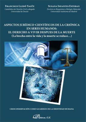 ASPECTOS JURÍDICO-CIENTÍFICOS DE LA CRIÓNICA EN SERES HUMANOS