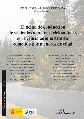 EL DELITO DE CONDUCCION DE VEHICULOS A MOTOR O CICLOMOTORES SIN LICENCIA ADMINISTRATIVA COMETIDO POR MENORES DE EDAD