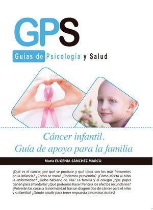 CNCER INFANTIL. GUIA DE APOYO PARA LA FAMILIA