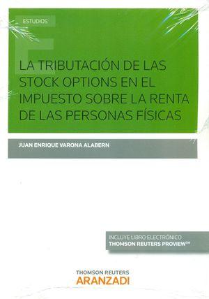 TRIBUTACION DE LAS STOCK OPTIONS EN EL IMPUESTO SOBRE LA RENTA DE LAS PERSONAS FISICAS