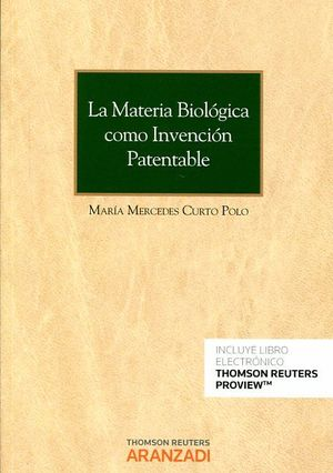 LA MATERIA BIOLOGICA COMO INVENCION PATENTABLE