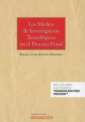 LOS MEDIOS DE INVESTIGACIÓN TECNOLÓGICOS EN EL DERECHO PENAL