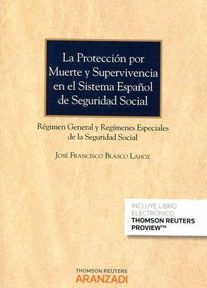 PROTECCION POR MUERTE Y SUPERVIVENCIA EN EL SISTEMA ESPAÑOL DE SEGURIDAD SOCIAL