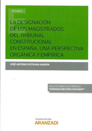LA DESIGNACION DE LOS MAGISTRADOS DEL TRIBUNAL CONSTITUCIONAL EN ESPAÑA