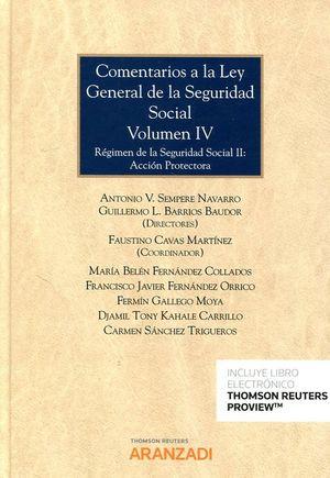 COMENTARIOS A LA LEY GENERAL DE LA SEGURIDAD SOCIAL T. IV