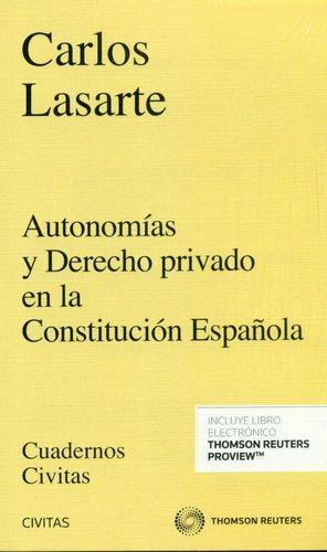 AUTONOMÍAS Y DERECHO PRIVADO EN LA CONSTITUCIÓN ESPAÑOLA