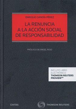LA RENUNCIA A LA ACCIÓN SOCIAL DE RESPONSABILDAD