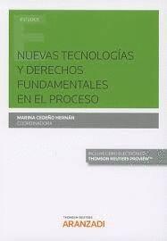 NUEVAS TECNOLOGIAS Y DERECHOS FUNDAMENTALES EN EL PROCESO