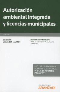 AUTORIZACIÓN AMBIENTAL INTEGRADA Y LICENCIAS MUNICIPALES