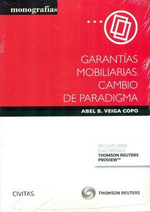 GARANTÍAS MOBILIARIAS. CAMBIO DE PARADIGMA