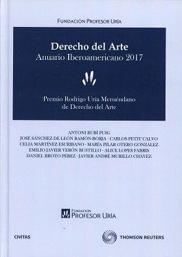 DERECHO DEL ARTE. ANUARIO IBEROAMERICANO 2017