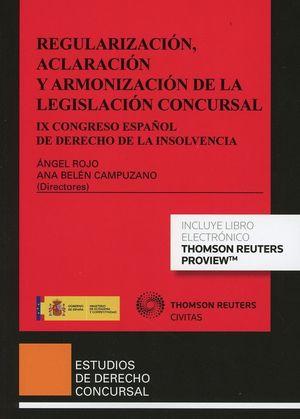 REGULACIÓN, ACLARACIÓN Y ARMONIZACIÓN DE LA LEGISLACIÓN CONCURSAL