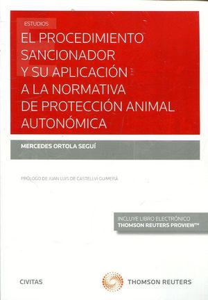 EL PROCEDIMIENTO SANCIONADOR Y SU APLICACIÓN A LA NORMATIVA DE PROTECCION ANIMAL