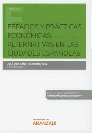 ESPACIOS Y PRACTICAS ECONOMICAS ALTERNATIVAS EN LAS CIUDADES ESPAÑOLAS