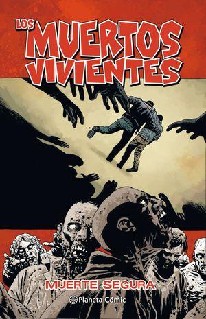 LOS MUERTOS VIVIENTES Nº 28