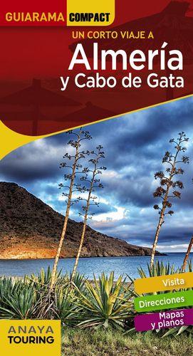 UN CORTO VIAJE A ALMERIA Y CABO DE GATA - GUIARAMA COMPACT