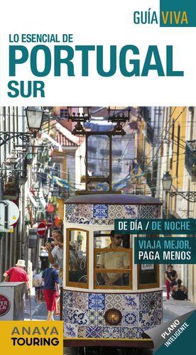 LO ESENCIAL DE PORTUGAL SUR - GUÍA VIVA